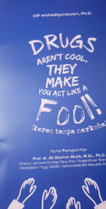 "Buku Menarik, ""DRUGS Make You Act Like A Fool"""