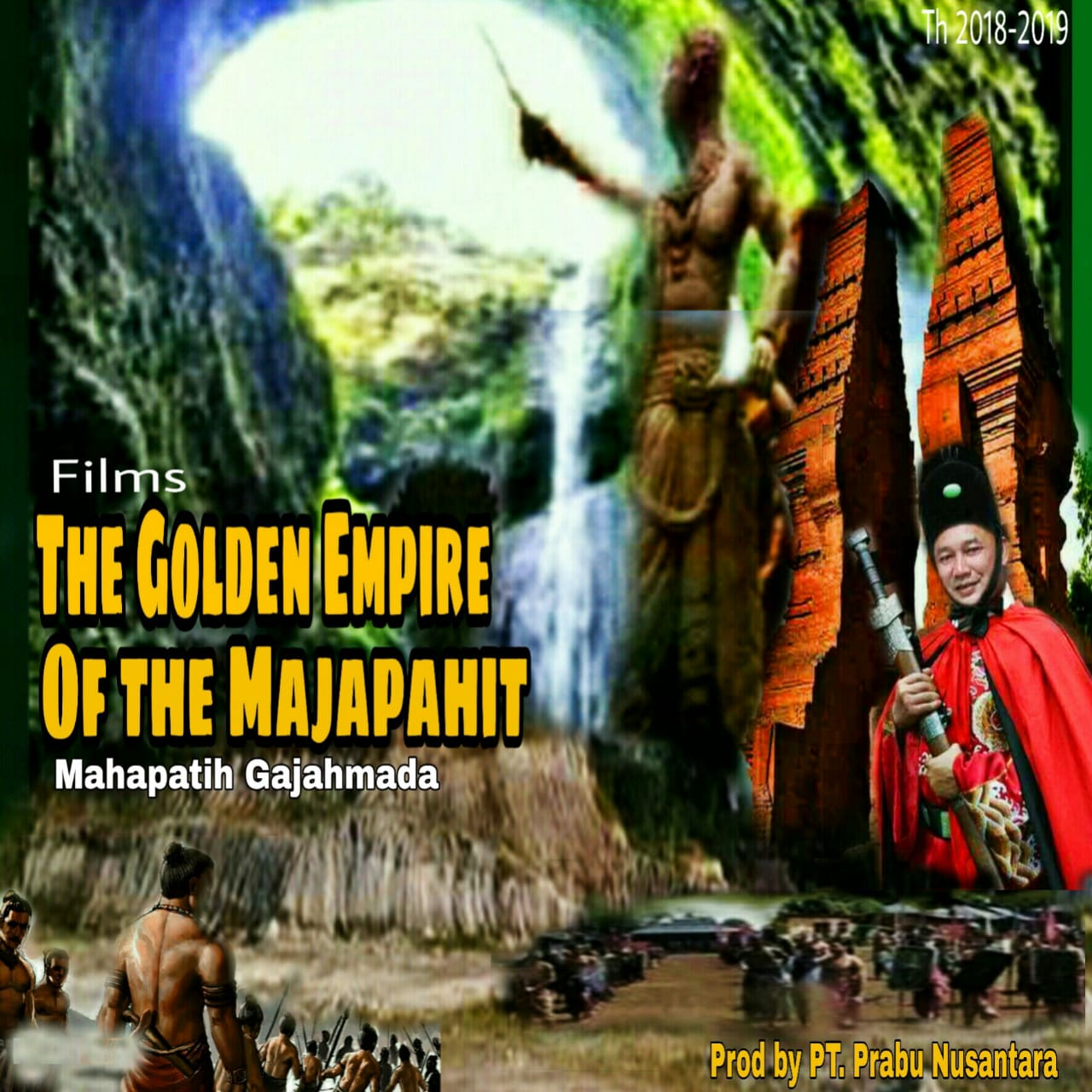 "Film Mahapatih Gajahmada ""THE GOLDEN EMPIRE OF THE MAJAPAHIT"" Akan Jadi Film Termahal Indonesia"
