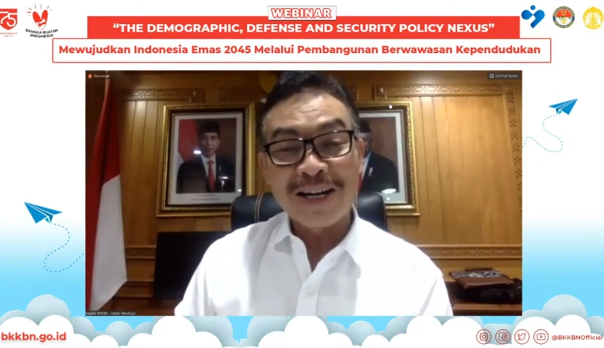"""BKKBN Gelar Webinar series """"The Demographic, Defense, and Security Policy Naxus"""""""